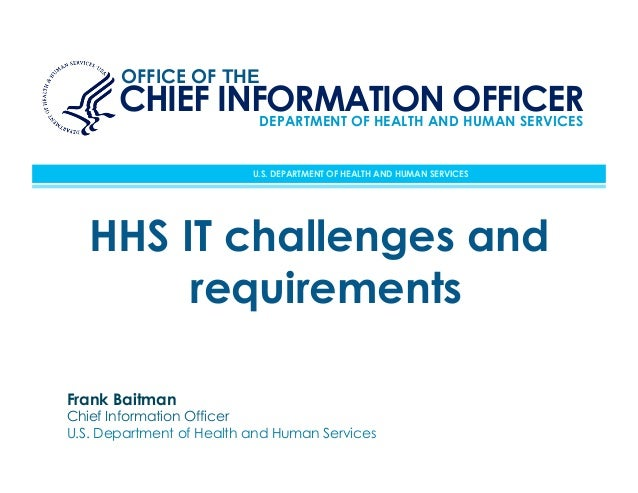 OFFICE OF THE       CHIEF INFORMATION OFFICER                DEPARTMENT OF HEALTH AND HUMAN SERVICES                      ...
