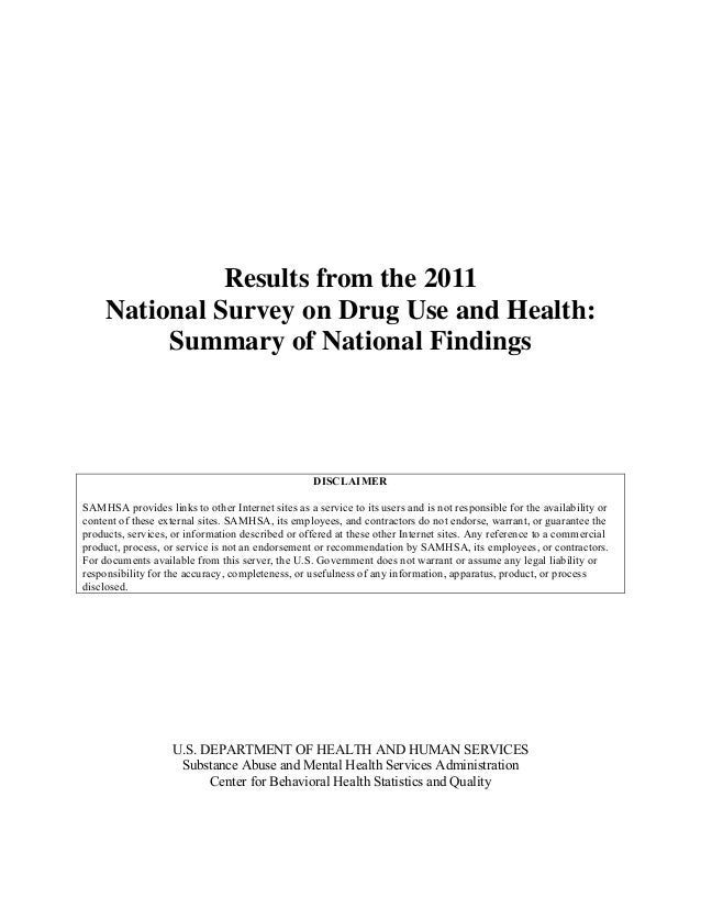 Results from the 2011     National Survey on Drug Use and Health:          Summary of National Findings                   ...