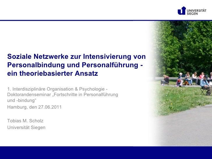 Soziale Netzwerke zur Intensivierung vonPersonalbindung und Personalführung -ein theoriebasierter Ansatz1. Interdisziplinä...