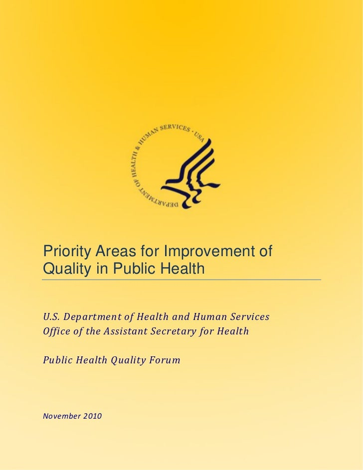 HHS Priority Areas For Improvement Of Quality In Public Health 2010