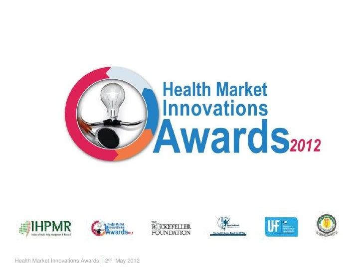 Health Market Innovations Awards | 2nd May 2012
