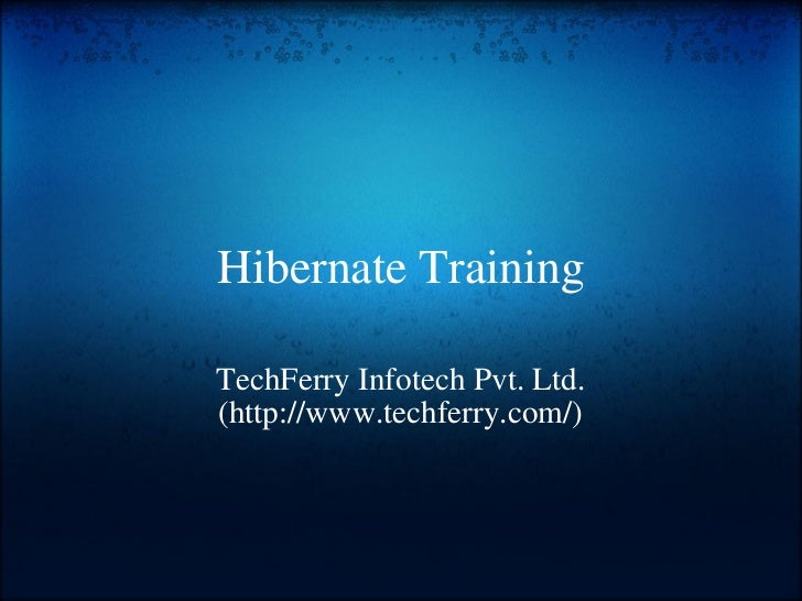 Hibernate training