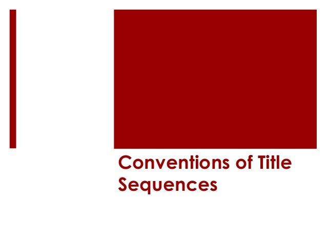 Conventions of Title Sequences