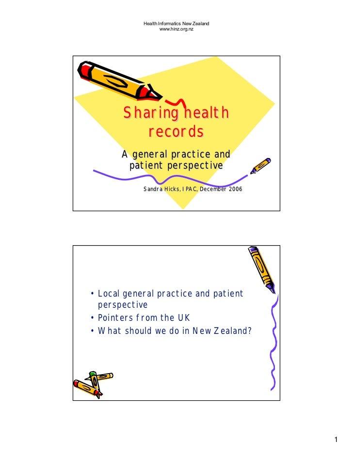 Health Informatics New Zealand                    www.hinz.org.nz            Sharing health           records       A gene...