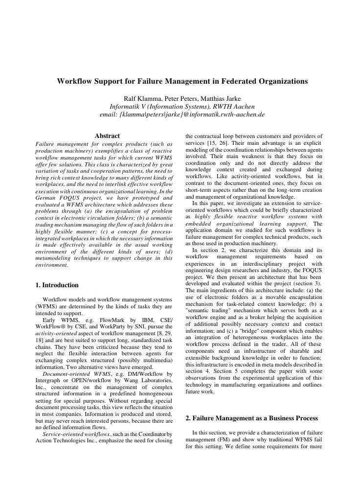 Workflow Support for Failure Management in Federated Organizations                                     Ralf Klamma, Peter ...