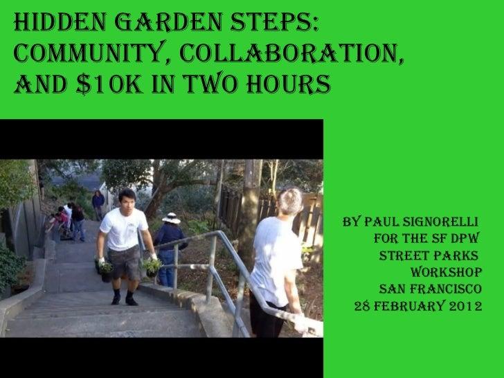 Hidden_Garden_Steps--Raising_$10K_in_Two_Hours