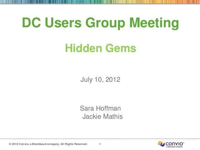 DC Users Group Meeting                                       Hidden Gems                                                  ...