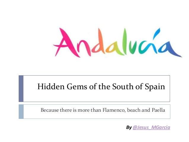Hidden gems of andalucia