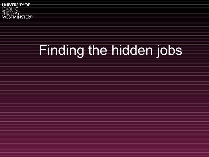 Finding the hidden jobs