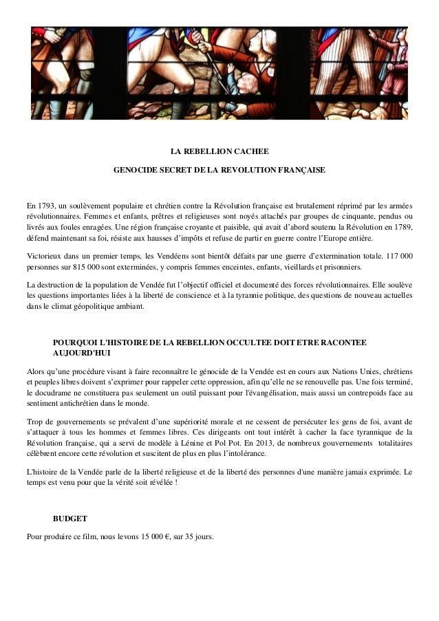 LA REBELLION CACHEE GENOCIDE SECRET DE LA REVOLUTION FRANÇAISE En 1793, un soulèvement populaire et chrétien contre la Rév...