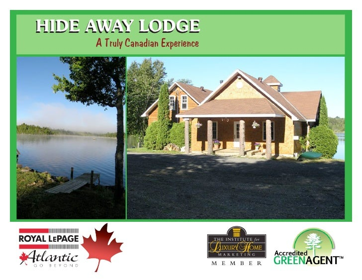 HIDE AWAY LODGE      A Truly Canadian Experience