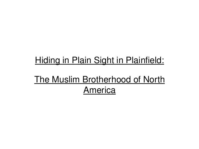 Hiding in Plain Sight in Plainfield: The Muslim Brotherhood of North America