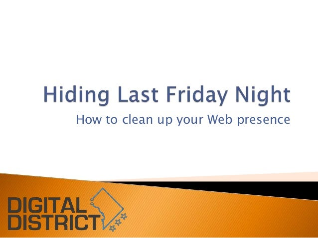 How to clean up your Web presence