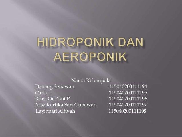 Nama Kelompok: Danang Setiawan 115040200111194 Carla L 115040200111195 Rima Qur'ani P 115040200111196 Nisa Kartika Sari Gu...