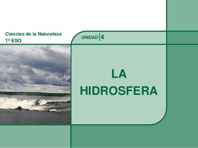 Ciencias de la Naturaleza1º ESO                            UNIDAD   4                                LA                   ...
