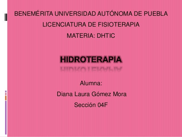 BENEMÉRITA UNIVERSIDAD AUTÓNOMA DE PUEBLA       LICENCIATURA DE FISIOTERAPIA              MATERIA: DHTIC                  ...