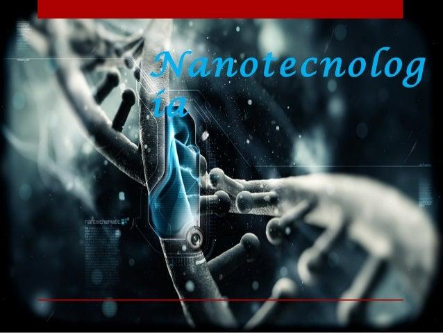 Nanotecnolog ía