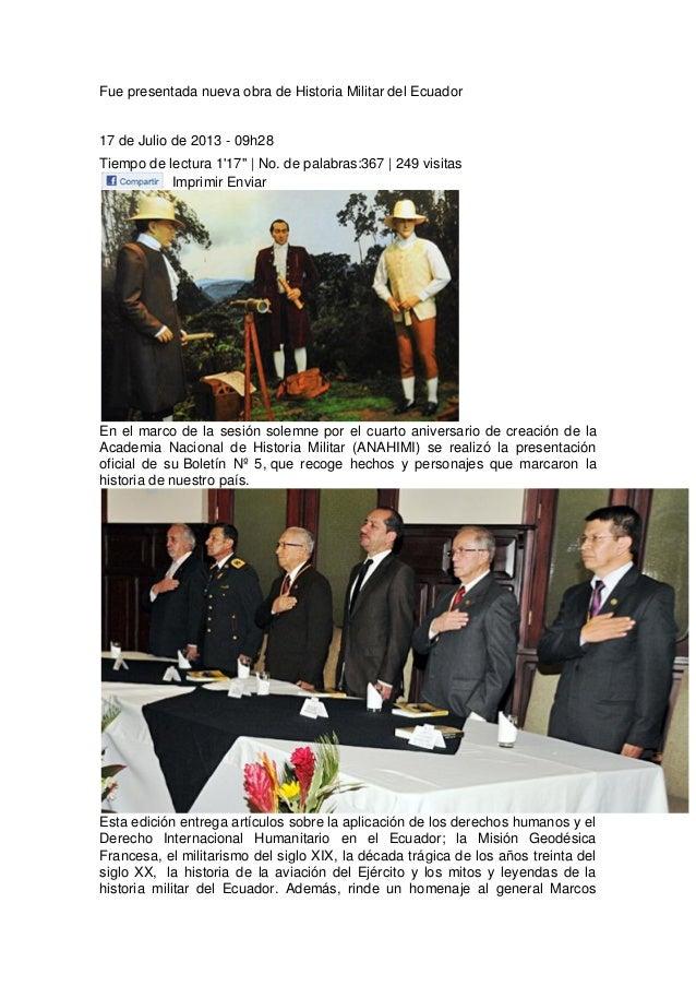 Fue presentada nueva obra de Historia Militar del Ecuador 17 de Julio de 2013 - 09h28 Tiempo de lectura 1'17'' | No. de pa...