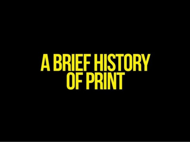 Source: http://blog.uprinting.com/a-brief-history-of- print-infographic/