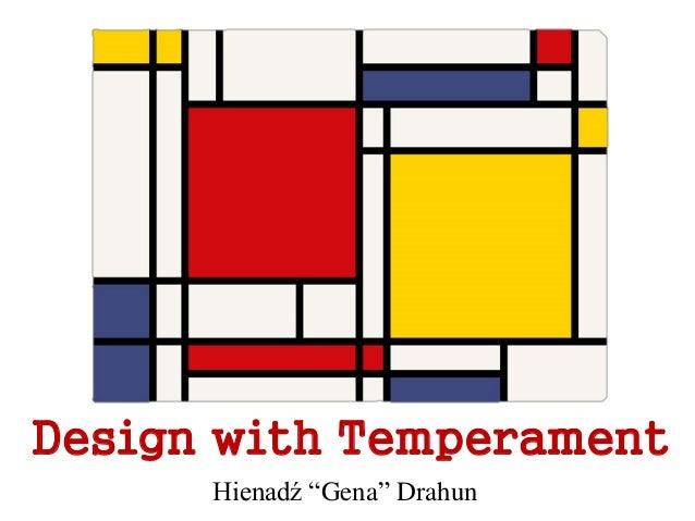 Hienadz Drahun - Design with Temperament - Design by Fire Cafe