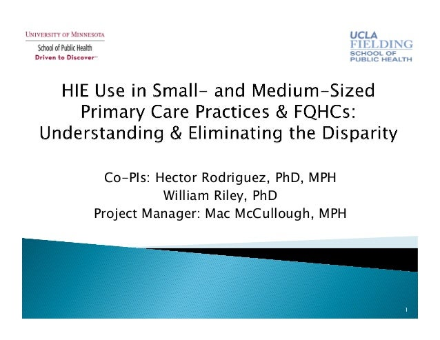Co-PIs: Hector Rodriguez, PhD, MPH William Riley, PhD Project Manager: Mac McCullough, MPH 1