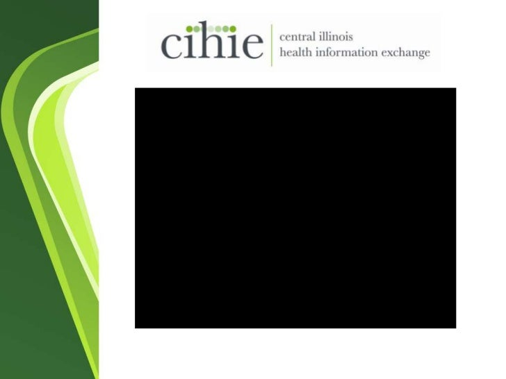 How HIE Works<br />September 21, 2011<br />Joy Duling<br />Interim Executive Director <br />Central Illinois HIE<br />www....