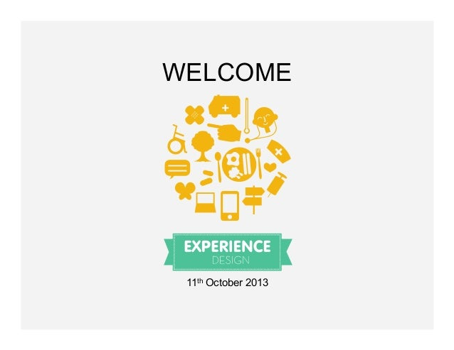 WELCOME  11th October 2013