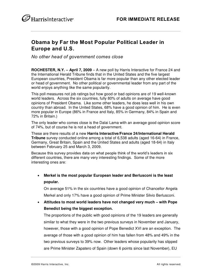 FOR IMMEDIATE RELEASE    Obama by Far the Most Popular Political Leader in Europe and U.S. No other head of government com...