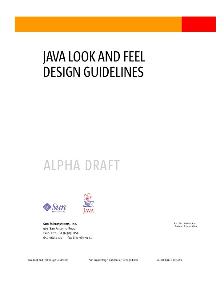 JAVA LOOK AND FEEL             DESIGN GUIDELINES              ALPHA DRAFT             Sun Microsystems, Inc.              ...