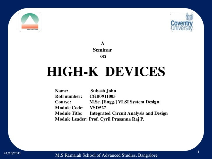A                               Seminar                                 on             HIGH-K DEVICES              Name:  ...