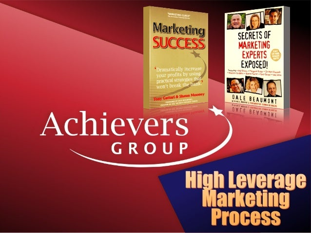 High leverage Marketing process extended