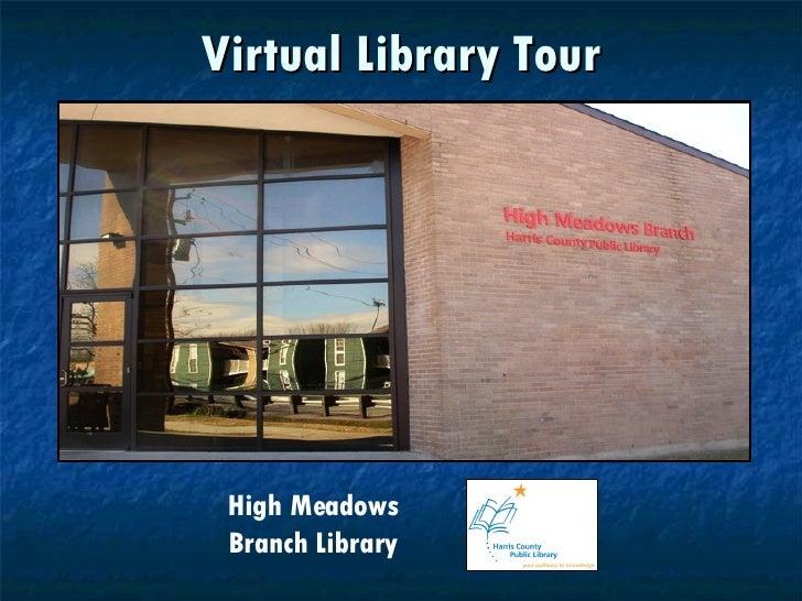 High Meadows Virtual Tour