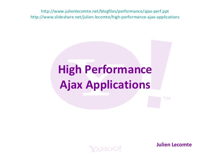 High Performance Ajax Applications