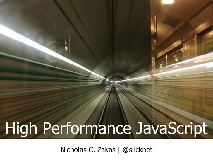 High Performance JavaScript 2011