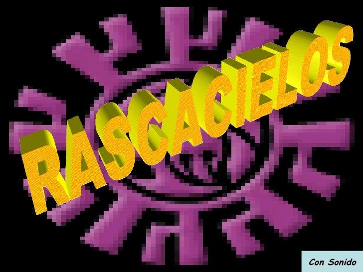Con Sonido RASCACIELOS גורדי שחקים