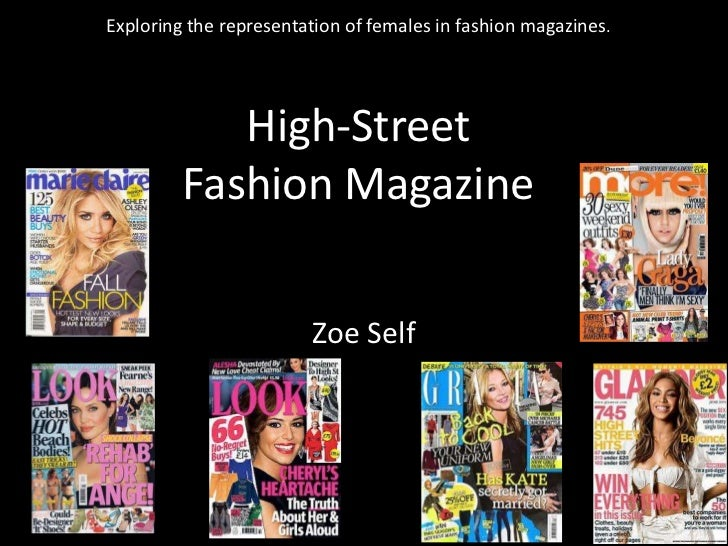Exploring the representation of females in fashion magazines.            High-Street         Fashion Magazine             ...