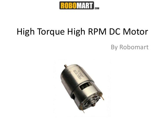 High Torque High Rpm Dc Motor Robomart