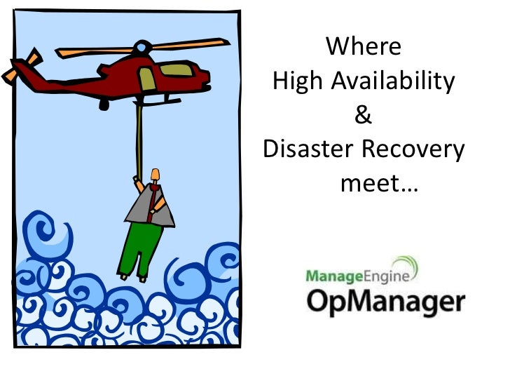 High availability & disaster recovery in OpManager