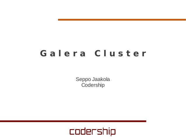 High Availability with Galera Cluster - SkySQL Road Show 2013 in Berlin