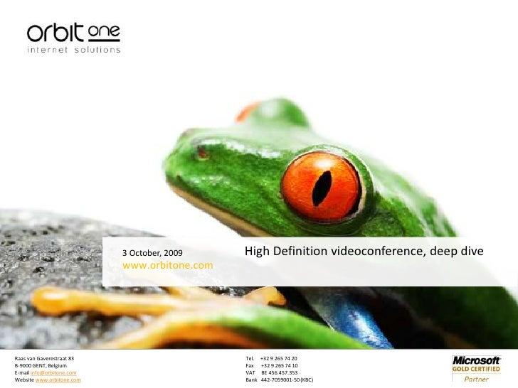 High Definition Videoconferencing