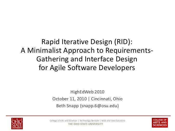 Rapid Iterative Design (RID):A Minimalist Approach to Requirements-    Gathering and Interface Design     for Agile Softwa...
