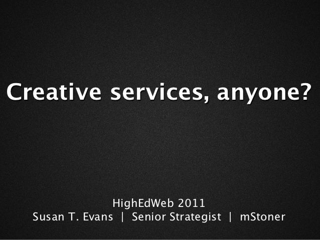 Creative services, anyone?
