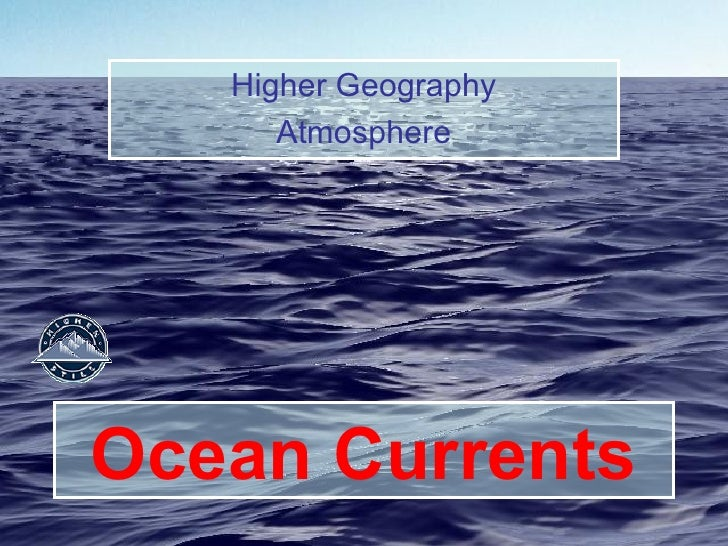 Ocean Currents Higher Geography Atmosphere
