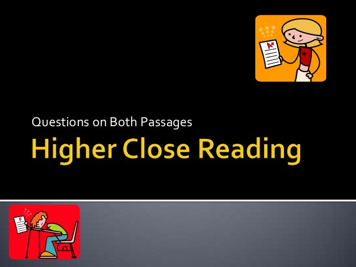 Higher Close Reading<br />Questions on Both Passages<br />