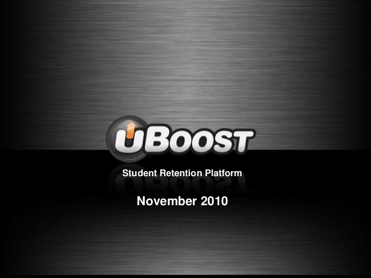 Student Retention Platform<br />November2010<br />