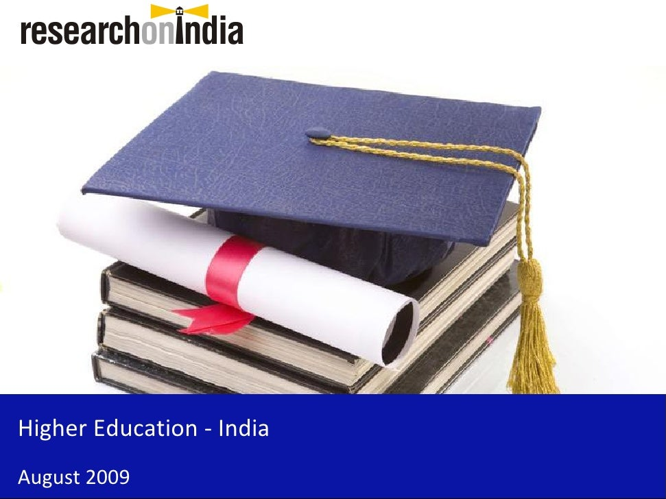 Higher Education - India August 2009