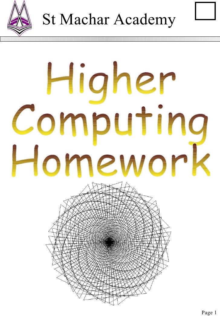 Higher Computing Homework St Machar Academy