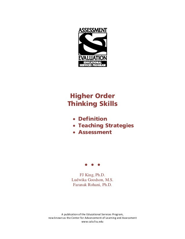 Higher Order              Thinking Skills                  • Definition                  • Teaching Strategies            ...