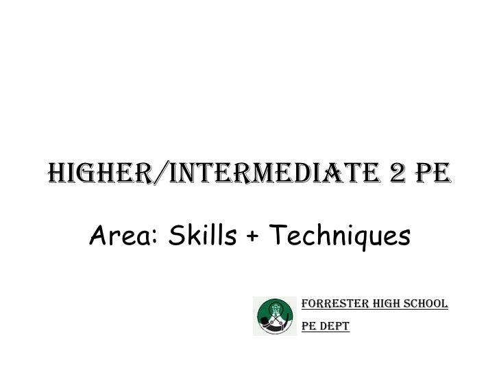 Higher skills + tech ppt