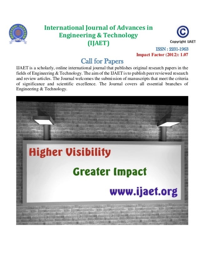 International Journal of Advances in Engineering & Technology (IJAET) ISSN : 2231-1963 Impact Factor (2012): 1.07  Call fo...
